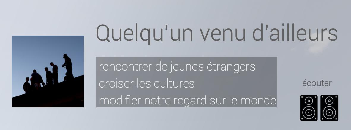 visuel / présentation du projet QUELQU'UN VENU D'AILLEURS
